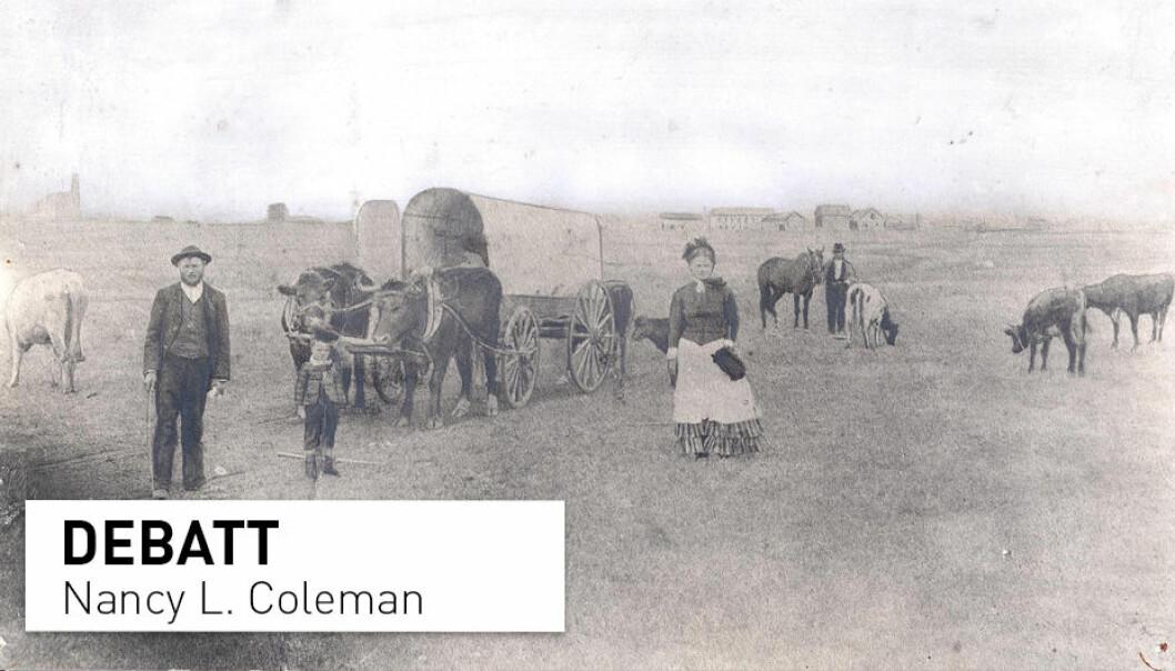 De fleste nordmenn som utvandret til USA var motstandere av slaveriet og fulgte råd om å slå seg ned i slavefrie stater, skriver Nancy L. Coleman. Her fra Nord-Dakota