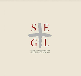 SEGL er et katolsk årsskrift for religion og samfunn. Det utgis av årlig av St. Olav forlag og foreligger vanligvis i november.